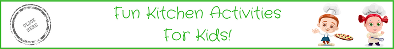 Fun Kitchen activities for kids