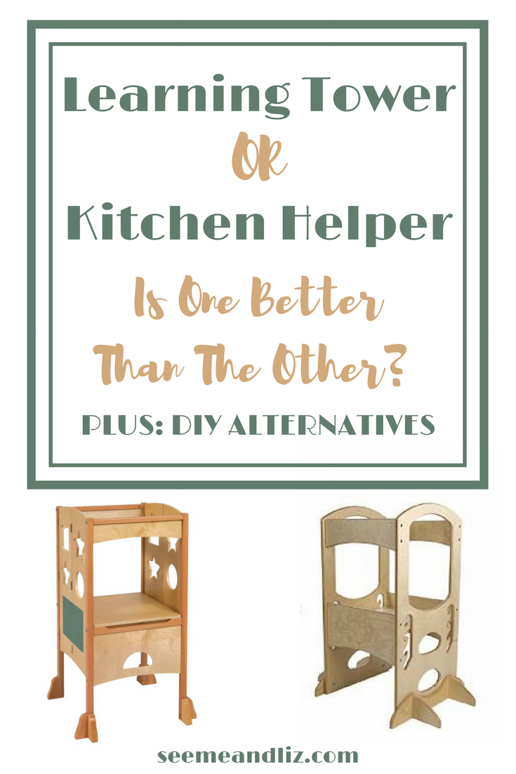 Comparison of the Learning Tower and The Kitchen Helper. Plus some DIY alternatives!