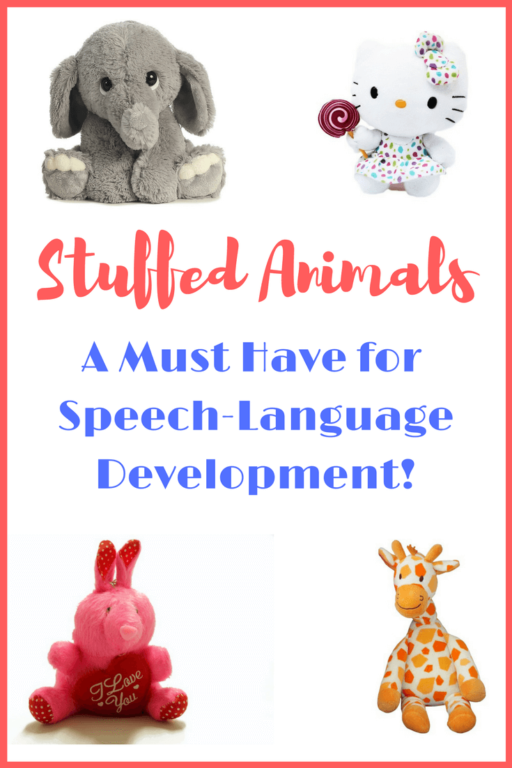 Stuffed animals for toddlers are great for open ended play, pretend play and of course speech-language development. #toddlers #giftsforkids #playmatters #speechlanguagedevelopment