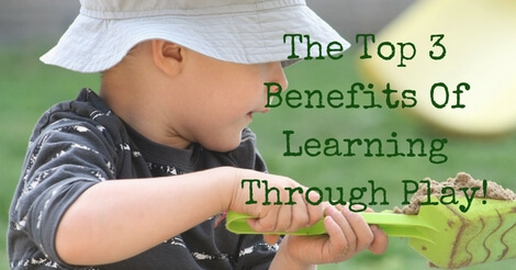 top 3 benefits of learning through play child playing with sand