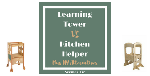 The Learning Tower Vs The Kitchen Helper Plus Diy