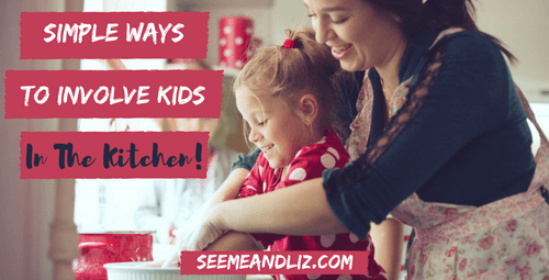 Easy ways kids can help and learn in the kitchen