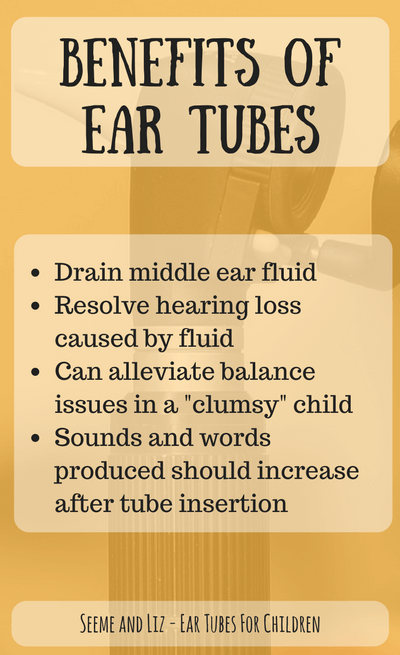 Benefits Of Ear Tubes For Children include...