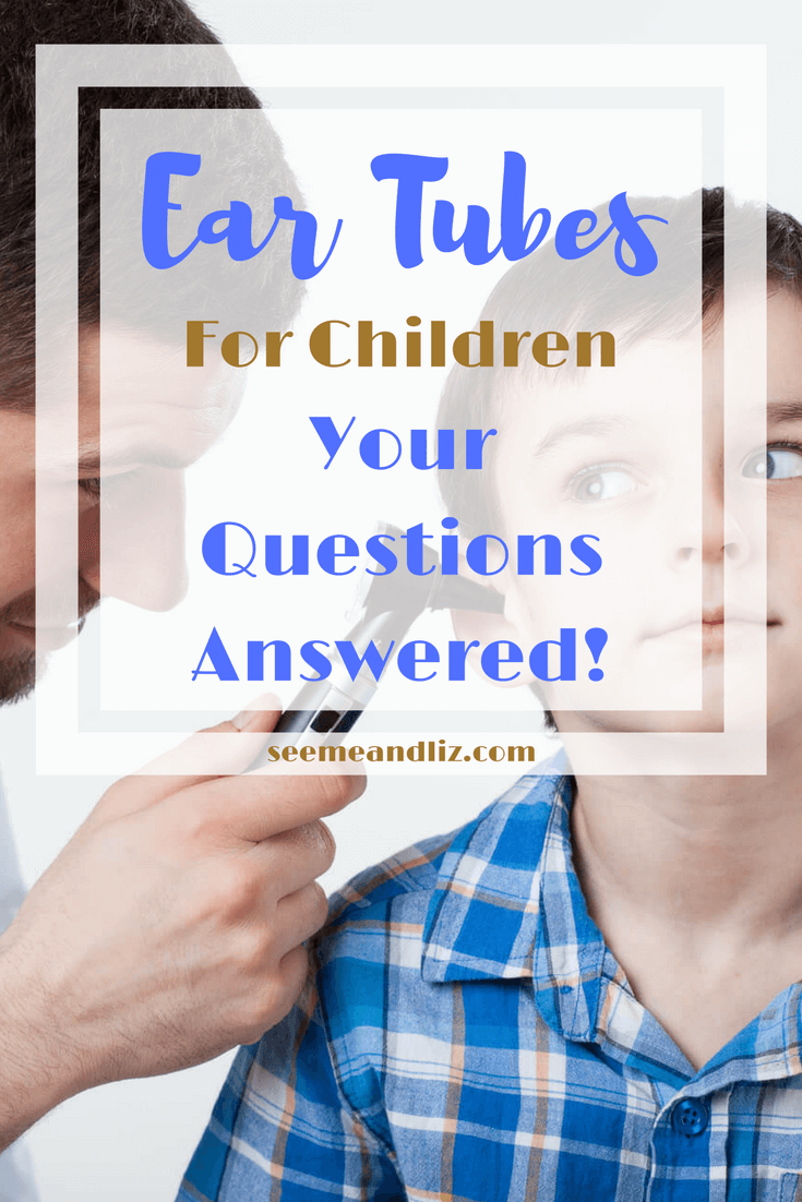 Tips about ear tubes surgery for children. Find out why ear tubes may be necessary and how childhood ear infections can effect speech-language development