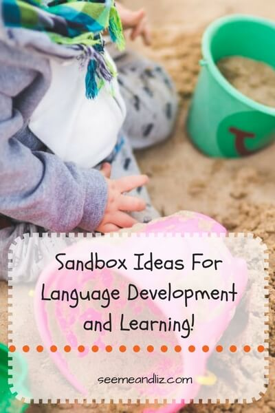 Sandbox Ideas For Language Development and Learning!
