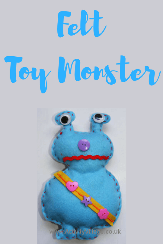 Easy Felt Projects for kids Toy Monster