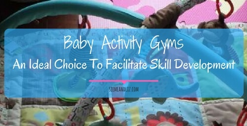 The Best Baby Activity Gym For Skill Development