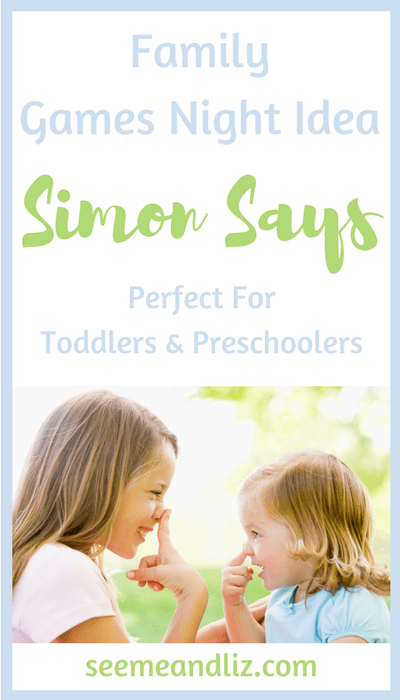 Family Games Night games for toddlers. Simon says helps with following directions and language development.