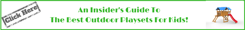 Insiders guide to the best outdoor playsets for kids