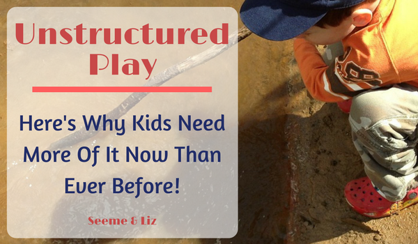 What is unstructured play