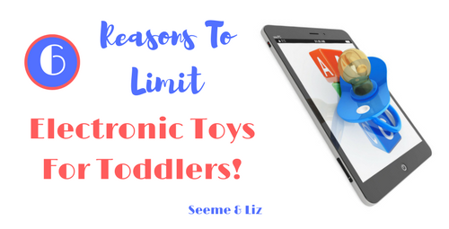 Electronic Toys For Preschoolers : Electronic toys for toddlers powerful reasons to limit