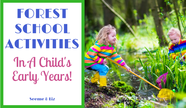 Forest School Activities In A Childs Early Years