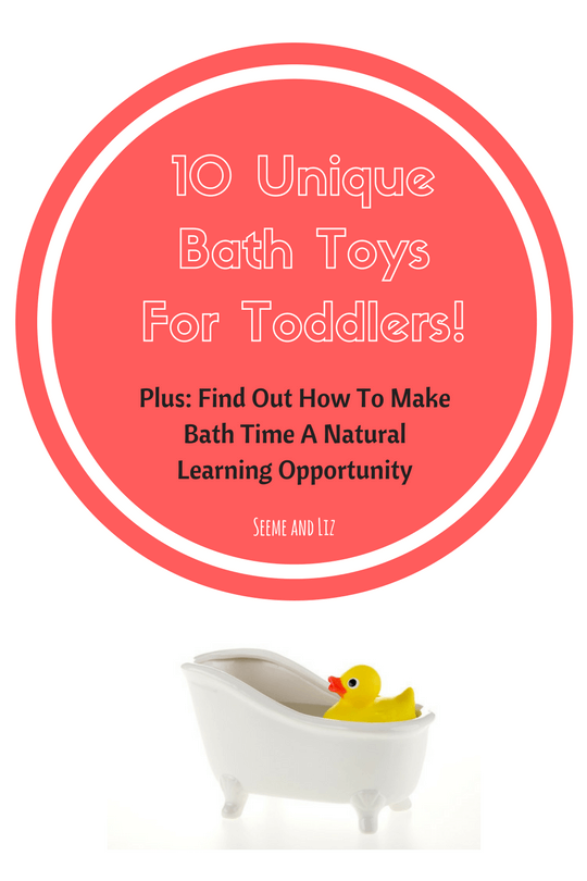 10 Unique Bath Toys For Toddlers - Here's how to make bath time a natural learning opportunity
