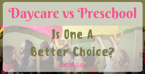 Daycare vs Preschool - How to choose which one is best