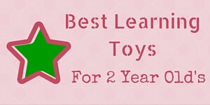 Best Learning Toys For 2 Year Olds