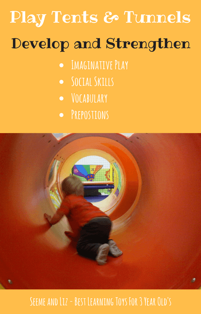 Play tents and tunnels for 3 year olds provide many open ended learning through play opportunities including building social skills, vocabulary and prepositions.
