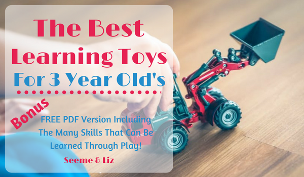 The Best Learning Toys For 3 Year Old's To Encourage Language Development
