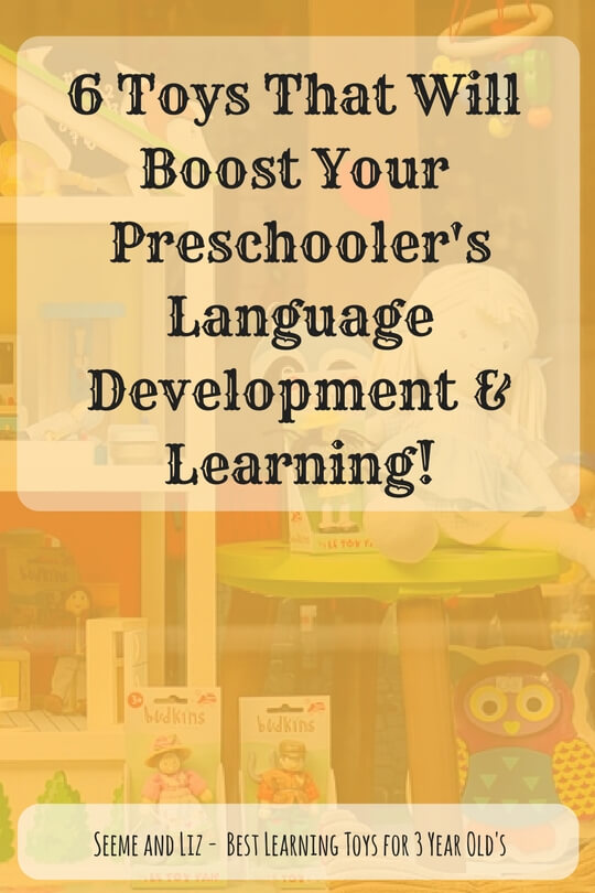 6 must have learning toys for preschoolers. They will all help with language development and learning.