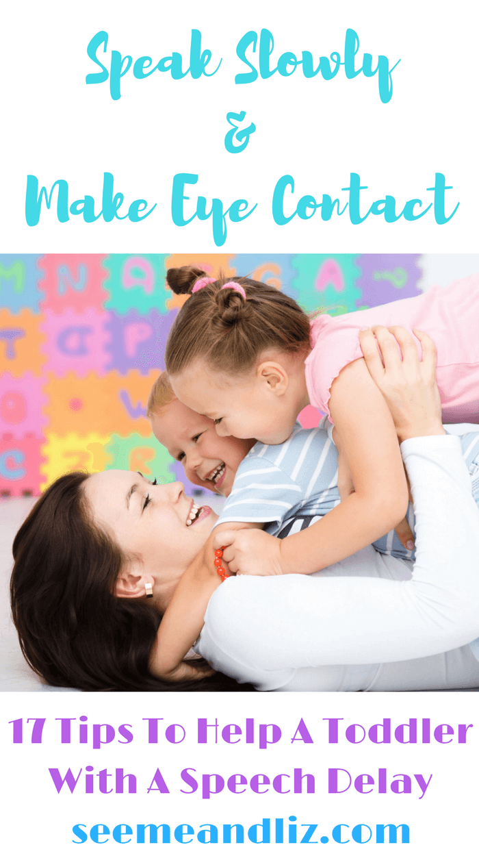 17 Simple Tips For Parents Of Toddlers With Speech-Language Delays you can do at home!