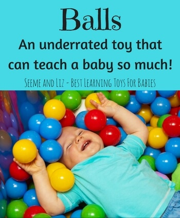 Balls are so simple but they can help your baby learn new skills.