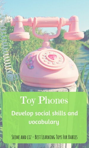 A toy phone will help your baby develop social skills and vocabulary