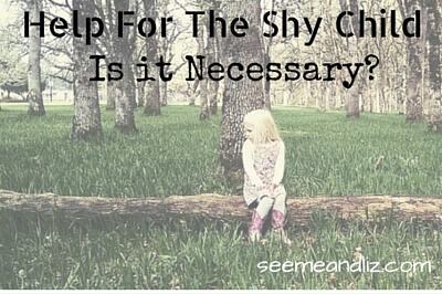 Help For The Shy Child