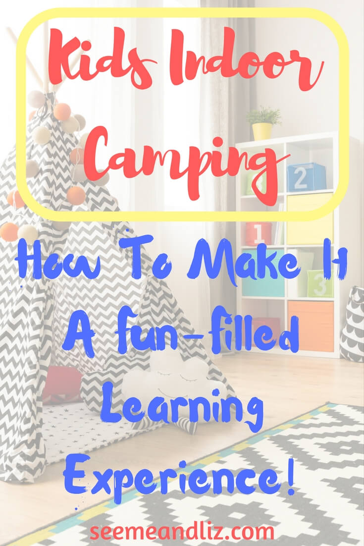 Indoor camping ideas for kids, open ended play activities that encourage learning
