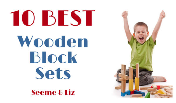 10 Best Wooden blocks for kids