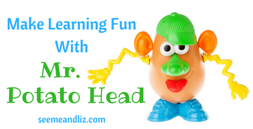 Make Learning Fun With Mr. Potato Head