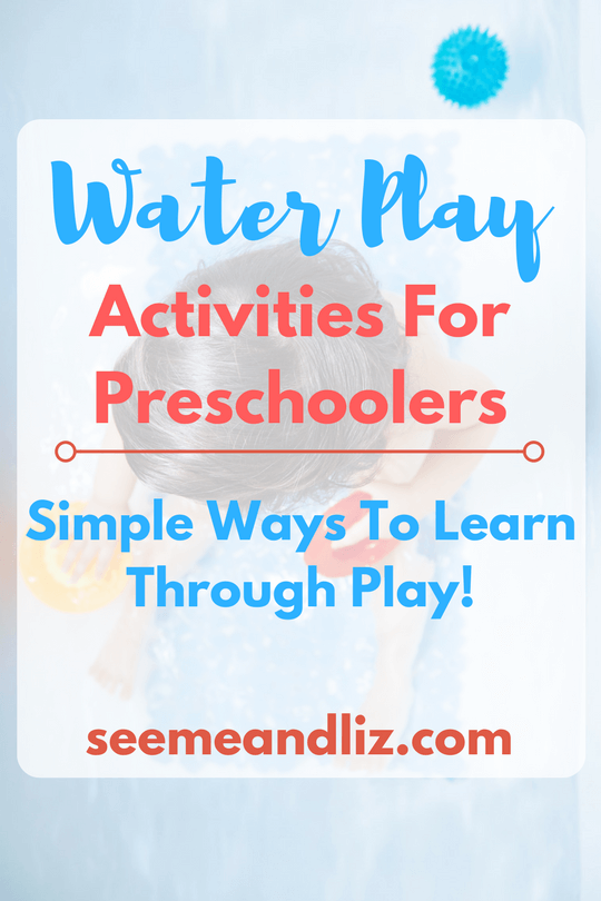 Water play activities for preschoolers with ideas for play based learning