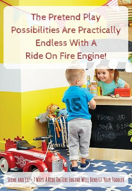 Toddler ride on fire engine - great for expanding pretent play activities