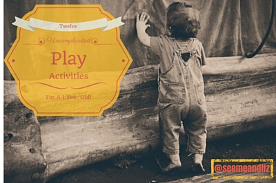 uncomplicated play activities for a 1 year old