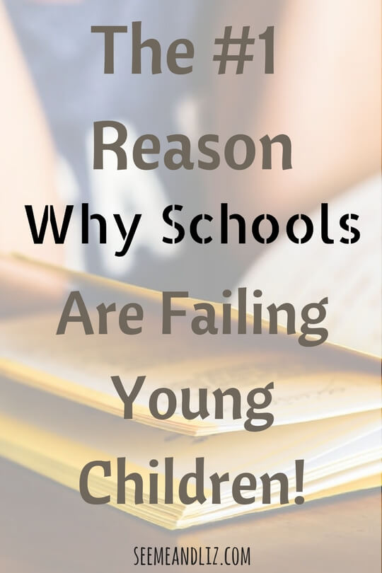 The #1 reason why schools are failing young children!