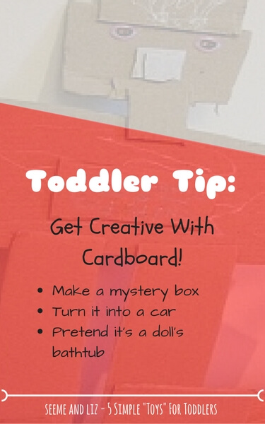 5 Simple Toys For Toddlers - cardboard