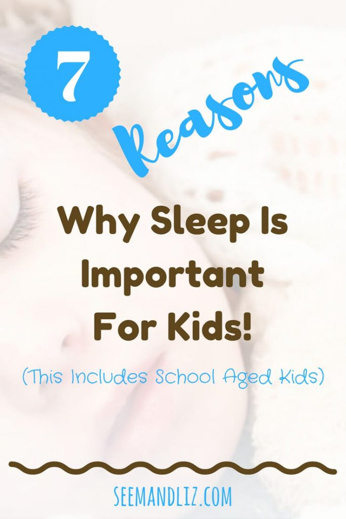7 Reasons Why Sleep is essential for school aged kids