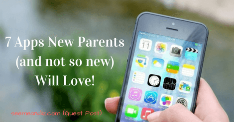 apps new parents and not so new parents will love
