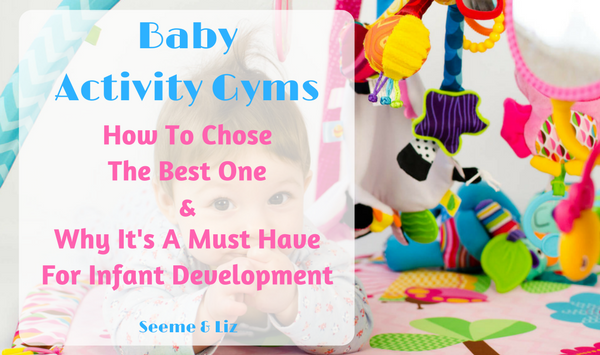 Best Baby Activity Gyms For Development