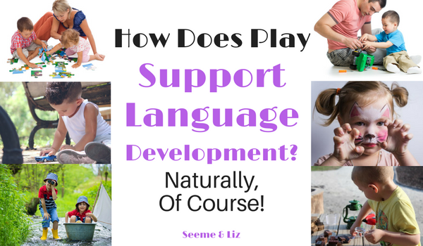 How Does Play support language development