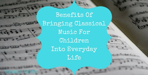 Benefits Of Classical Music For Children