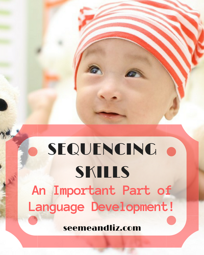 The importance of sequencing skills in language development starts from birth. Click to learn why sequencing is such an important skill for future learning #babies #parentingtips #speechtherapy