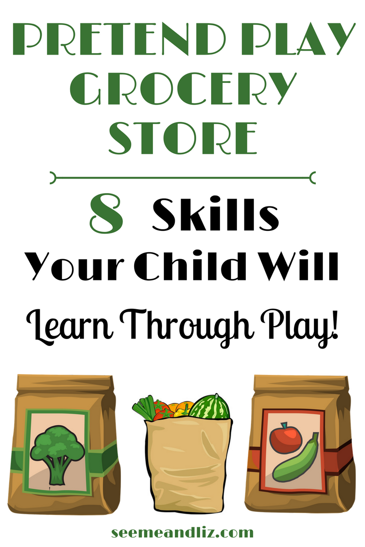 Pretend play ideas for kids such as setting up a market/grocery store are perfect for learning through play. Click to see the 8 skills your child will learn! #kidsactivities #learningthroughplay