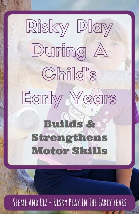 risky play in the early years builds motor skills