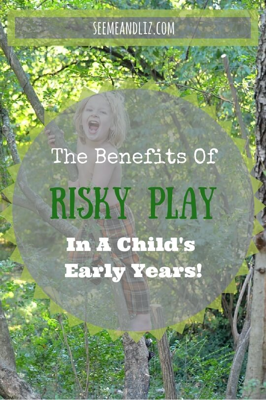 7 Benefits of risky play in a childs early years