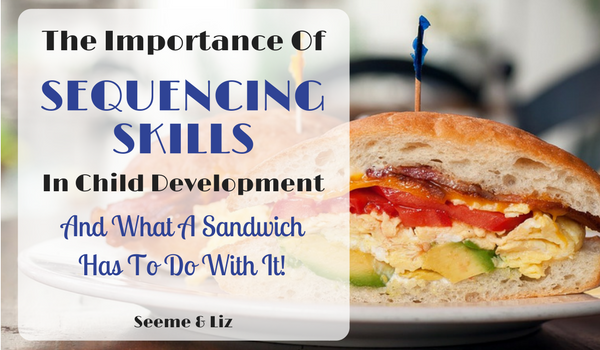 The Importance Of Sequencing Skills In Child Development
