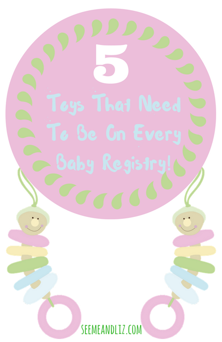 5 must have toys to include in your amazon baby registry