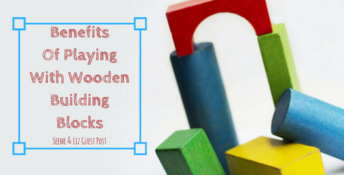 Benefits Of Playing With Wooden Building Blocks