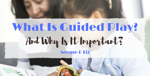 What Is Guided Play