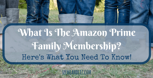 What Is The Amazon Prime Family Membership