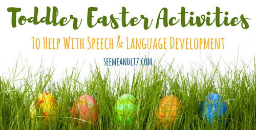 Toddler Easter Activities for language development