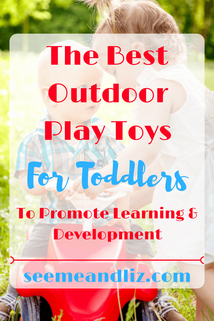 Find out why these 7 outdoor play toys for toddlers are perfect for skill development and learning through play!